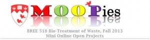 MOOPies – Mini Online Open Projects from Bio-Treatment of Wastes class at Mac Campus